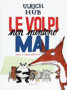 Libro Le volpi non mentono mai Ulrich Hub , H. Drewlow 0