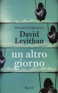 Libro Un altro giorno David Levithan