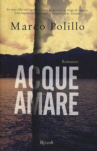 Foto Cover di Acque amare, Libro di Marco Polillo, edito da Rizzoli