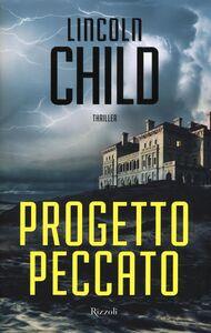 Foto Cover di Progetto peccato, Libro di Lincoln Child, edito da Rizzoli