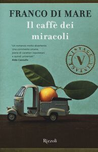 Libro Il caffè dei miracoli Franco Di Mare