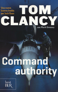 Libro Command authority Tom Clancy , Mark Greaney