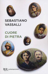 Libro Cuore di pietra Sebastiano Vassalli