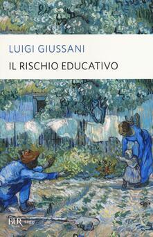 Il rischio educativo - Luigi Giussani - copertina