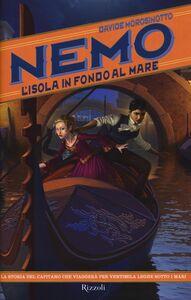 Libro L' isola in fondo al mare. Nemo Davide Morosinotto