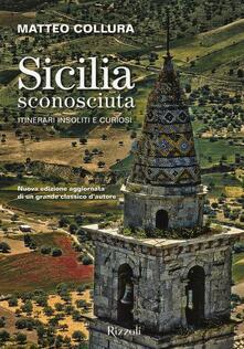 Sicilia sconosciuta. Itinerari insoliti e curiosi.pdf