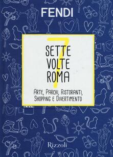 Promoartpalermo.it Sette volte Roma. Arte, parchi, ristoranti, shopping e divertimento Image
