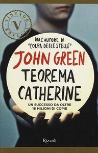 Foto Cover di Teorema Catherine, Libro di John Green, edito da Rizzoli