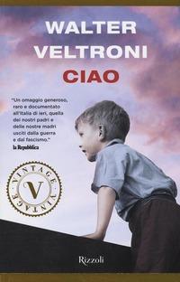 Ciao - Veltroni Walter - wuz.it