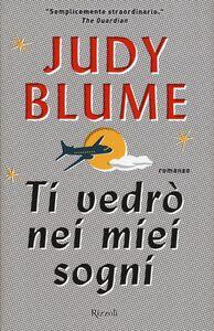 Libro Ti vedrò nei miei sogni Judy Blume