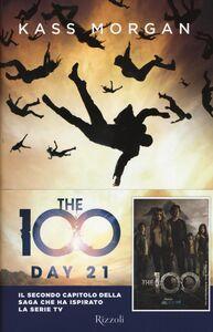 Libro The 100. Day 21 Kass Morgan