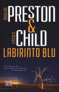 Libro Labirinto blu Douglas Preston , Lincoln Child