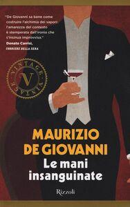 Libro Le mani insanguinate Maurizio De Giovanni