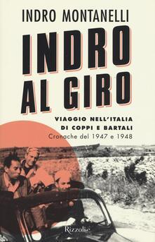 Radiospeed.it Indro al giro. Viaggio nell'Italia di Coppi e Bartali. Cronache dal 1947 e 1948 Image