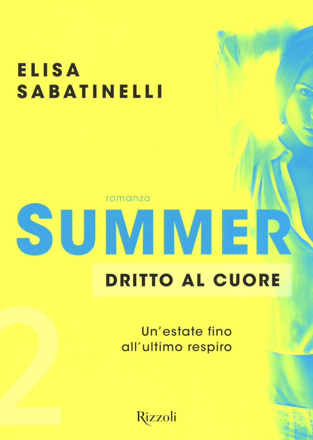Dritto al cuore. Summer. Vol. 2