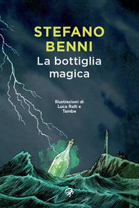 La La bottiglia magica - Benni Stefano Ralli Luca Tambe - wuz.it