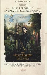 Libro La casa dei ragazzi speciali. Miss Peregrine Ransom Riggs 0