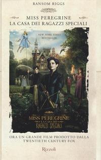 La La casa dei ragazzi speciali. Miss Peregrine