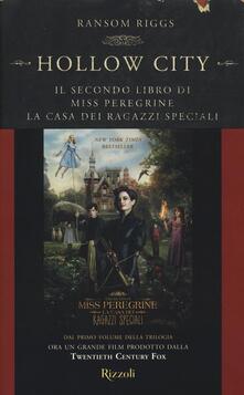 Listadelpopolo.it Hollow City. Il secondo libro di Miss Peregrine. La casa dei ragazzi speciali Image