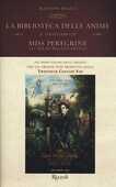 Libro La biblioteca delle anime. Il terzo libro di Miss Peregrine. La casa dei ragazzi speciali Ransom Riggs