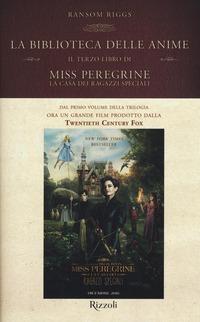 La La biblioteca delle anime. Il terzo libro di Miss Peregrine. La casa dei ragazzi speciali