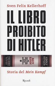 Mercatinidinataletorino.it Il libro proibito di Hitler. Storia del «Mein Kampf» Image