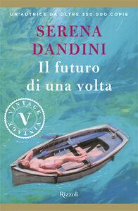 Libro Il futuro di una volta Serena Dandini