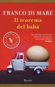 Foto Cover di Il teorema del babà, Libro di Franco Di Mare, edito da Rizzoli