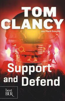 Support and defend - Tom Clancy,Mark Greaney - copertina