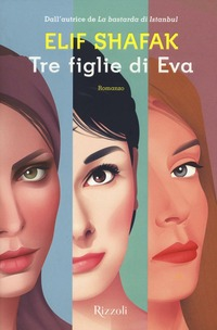 Tre figlie di Eva - Shafak Elif - wuz.it