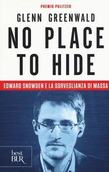 Winniearcher.com No place to hide. Edward Snowden e la sorveglianza di massa Image