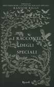 Libro I racconti degli speciali. Miss Peregrine Ransom Riggs