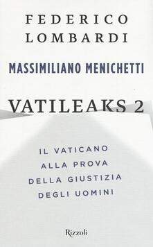 Vatileaks 2. Il Vaticano alla prova della giustizia degli uomini.pdf