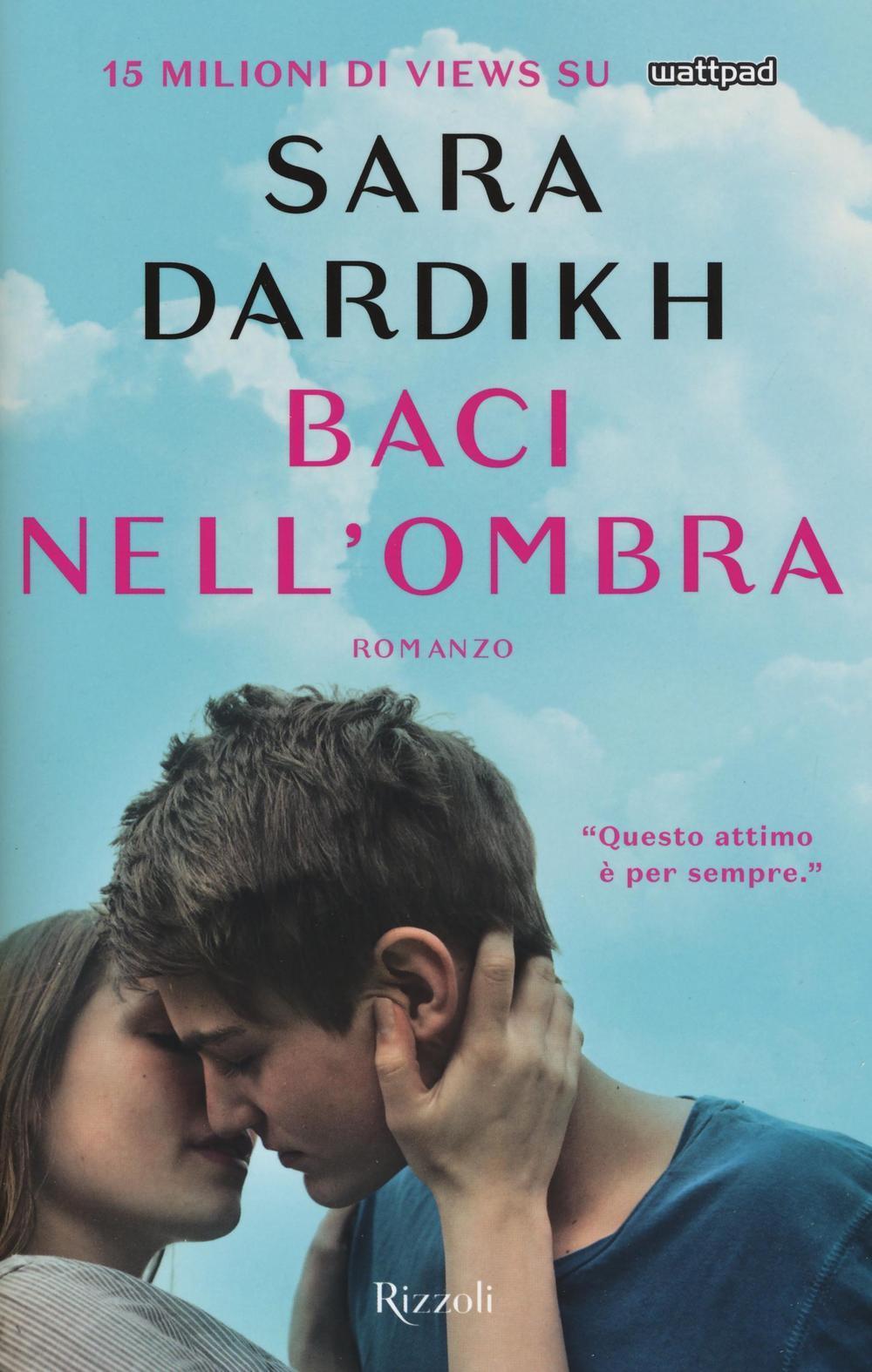 Baci nell 39 ombra sara dardikh libro rizzoli rizzoli for Ombra in inglese