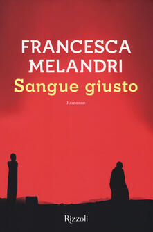 Sangue giusto - Francesca Melandri - copertina