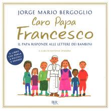 Steamcon.it Caro papa Francesco. Il papa risponde alle lettere dei bambini Image