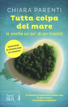 Tutta colpa del mare (e anche un po' di un mojito) - Chiara Parenti - copertina