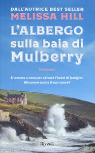 L' albergo sulla baia di Mulberry