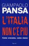 Libro Italia non c'è più. Come eravamo, come siamo