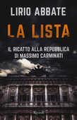 Libro La lista. Il ricatto alla Repubblica di Massimo Carminati Lirio Abbate