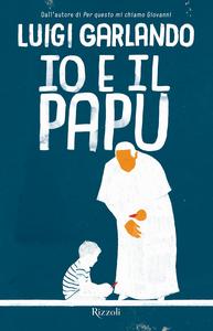 Libro Io e il Papu Luigi Garlando 0