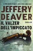 Libro Il valzer dell'impiccato Jeffery Deaver
