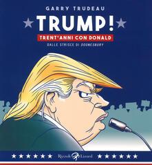 Antondemarirreguera.es Trump! 30 anni con Donald Image