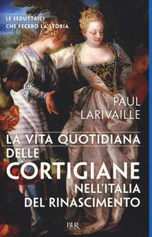 Listadelpopolo.it La vita quotidiana delle cortigiane nell'Italia del Rinascimento Image