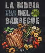Libro La bibbia del barbecue. Ediz. a colori Steven Raichlen