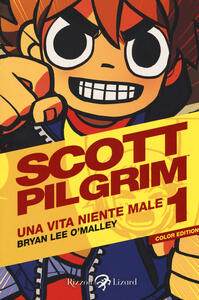 Scott Pilgrim. Una vita niente male. Vol. 1