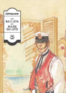 Corto Maltese. Una ballata del mare salato - Hugo Pratt - copertina