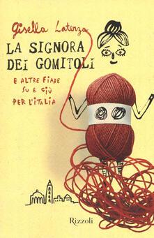 Amatigota.it La signora dei gomitoli e altre fiabe su e giù per l'Italia Image