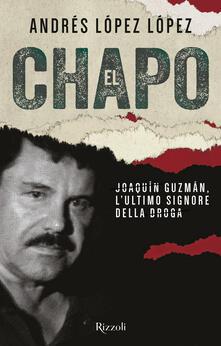 Cefalufilmfestival.it El Chapo. Joaquín Guzmán, l'ultimo signore della droga Image