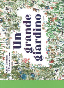 Un grande giardino. Ediz. a colori.pdf